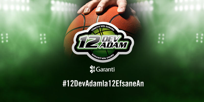 garanti_bank_12_dev_adam_12_efsane_an